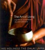 The Art of Living - Dalai Lama Xiv Bstan-'dzin-Rgya-Mtsho (ISBN 9780007156160)