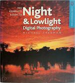 The Complete Guide to Night & Lowlight Digital Photography - Michael Freeman (ISBN 9781600592065)