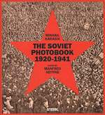 The Soviet Photobook 1920-1941 - Mikhail Karasik (ISBN 9783958290310)