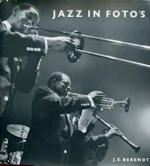 Jazz in foto's - J.E. Berendt, Rolf ten Kate