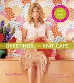 Greetings from Knit Cafe - Suzan Mischer (ISBN 9781584797685)