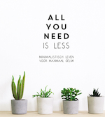 All you need is less - Vicki Vrint (ISBN 9789463543644)