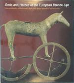 Gods and Heroes of the European Bronze Age - Katie Demakopoulou (ISBN 9780500019153)