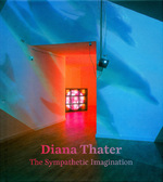 Diana Thater - The Sympathetic Imagination - Diana Thater (ISBN 9783791354736)