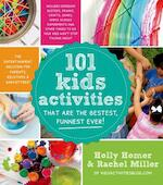 101 Kids Activities That Are the Bestest, Funnest Ever! - Holly Homer, Rachel Miller (ISBN 9781624140570)