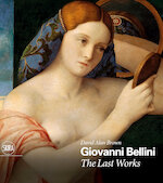Giovanni bellini: the last works - david alan brown (ISBN 9788857239965)