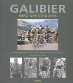 Galibier: Berg der strijders - Patrick Fillion (ISBN 9789044734584)