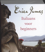 Italiaans voor beginners - Erica James (ISBN 9789032512095)