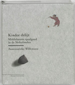 Kinder delijt - Annemarieke Willemsen (ISBN 9789057100611)