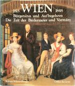 Wien 1815-1848 - Robert Waissenberger (ISBN 9783721500141)