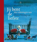 Jij bent de liefste - Hans & Monique Hagen, Monique Hagen (ISBN 9789045100081)