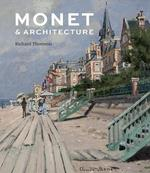 Monet and architecture - richard thomson (ISBN 9781857096170)
