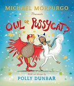 Owl or pussycat?? - Michael Morpurgo