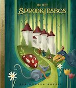 In het Sprookjesbos - Hans Hagen, Monique Hagen (ISBN 9789047608417)