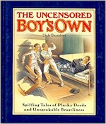 The Uncensored Boy's Own