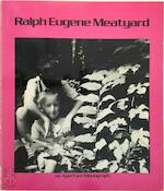 Ralph Eugene Meatyard - James Baker Hall (ISBN 0912334614)
