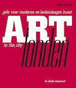 Art in the city / Londen - T. Rowan (ISBN 9789047509554)