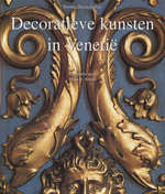 Decoratieve kunsten in Venetië - D.D. Poli, M. E. (fotograaf). Smith (ISBN 9783829043229)