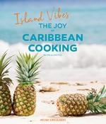 Island Vibes - The Joy of Caribbean Cooking - Helmi Smeulders (ISBN 9789090312330)