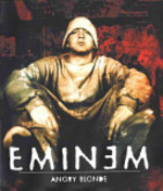 Angry Blonde - Eminem (ISBN 9780066209227)