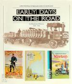Early days on the road - Baron Edward John Barrington Douglas-Scott-Montagu Montagu of Beaulieu, G. N. Georgano (ISBN 0876632436)