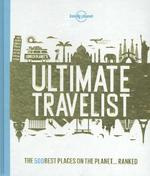 Lonely Planet's Ultimate Travelist - Lonely Planet (ISBN 9781743607473)