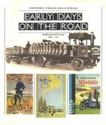 Early days on the road - Baron Edward John Barrington Douglas-Scott-Montagu Montagu of Beaulieu, G. N. Georgano (ISBN 9780718113100)