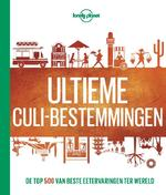 Lonely Planet Ultieme culi-bestemmingen - Lonely Planet (ISBN 9789021570679)