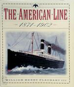 The American Line (1871-1902) - William H. Flayhart (ISBN 9780393047103)