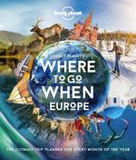Lonely planet: where to go when europe (1st ed) (ISBN 9781838690403)