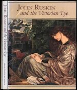 John Ruskin and the Victorian Eye - Abrams, Susan P. Casteras, Susan P. Gordon, Robert Hewison, George P. Landow, Christopher Newall (ISBN 9780810937666)