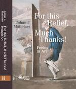 For this Relief, Many Thanks ... - Johan Mattelaer (ISBN 9789462987326)