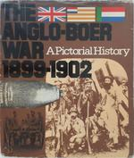 The Anglo-Boer War 1899-1902