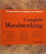 Complete Woodworking - Chris Tribe (ISBN 9780857621467)