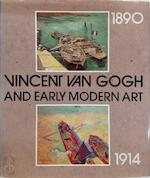 Vincent Van Gogh and early modern art