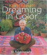 Kaffe Fassett / Dreaming in Color: An Autobiography - Kaffe Fassett (ISBN 9781584799962)