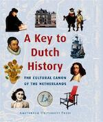 A key to dutch history (ISBN 9789048520497)