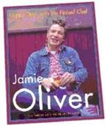 Happy days with the naked chef - Jamie Oliver (ISBN 9780718144845)
