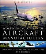 World encyclopedia of aircraft manufacturers - Bill Gunston (ISBN 9780750939812)