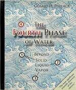 The Fourth Phase of Water - Gerald H. Pollack (ISBN 9780962689543)