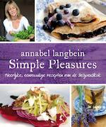 Simple pleasures - Annabel Langbein (ISBN 9789000325207)