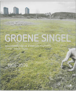 Groene Singel - Unknown (ISBN 9789055447701)