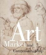 Art Market and Connoisseurship - Anna Tummers, Koenraad Jonckheere (ISBN 9789048520671)