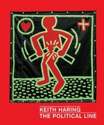 Keith haring: the political line - dieter buchhart (ISBN 9783791354101)