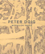 Peter Doig - Peter Doig, Margaret Atwood, Kadee Robbins, Dallas Museum Of Art, Fla.) Gallery At Windsor (Vero Beach, Art Gallery Of Ontario (ISBN 9780847828296)