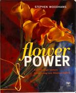 Flower power - Stephen Woodhams, Emmy Middelbeek-van der Ven, Studio Imago (ISBN 9789062558681)