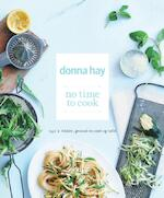 No time to Cook - Donna Hay (ISBN 9789047508953)