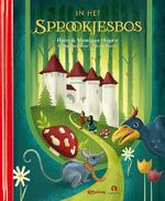 In het sprookjesbos - Hans Hagen, Monique Hagen (ISBN 9789047624042)