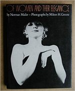 Of women and their elegance - Norman Mailer, Milton H. Greene (ISBN 9780340239209)