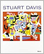 Stuart Davis - Peggy Guggenheim Collection, Palazzo delle esposizioni (rome, Italy), National Museum of American Art (u.s.), Amsterdam (Netherlands). Stedelijk Museum (ISBN 9788843561742)